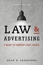 Law & Advertising - Current Legal Issues for Agencies, Advertisers and Attorneys